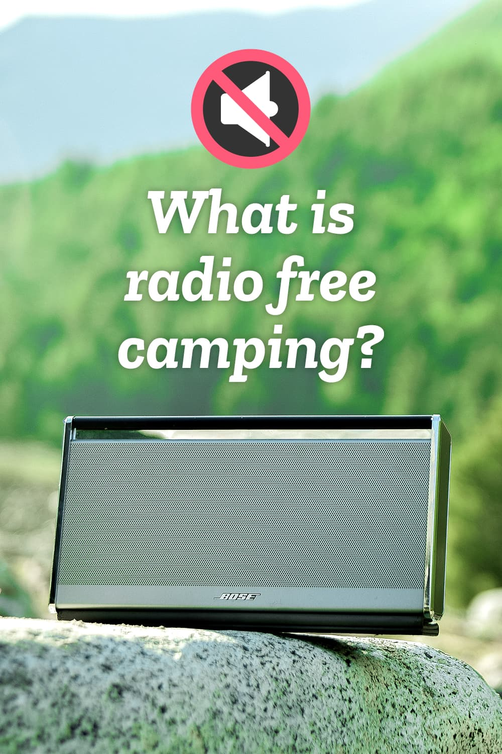 Bose speaker outdoors at a campsite
